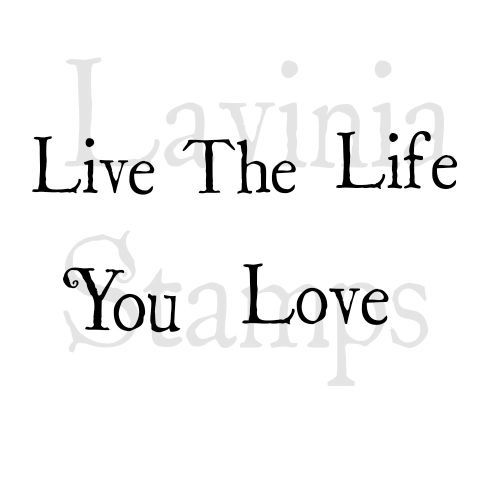 Live The Life - Lavinia Stamps (LAV410)